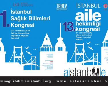 13th Istanbul Family Medicine and 1st Health Sciences Congress